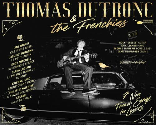 a Thomas Dutronc & The Frenchies Vinyl [Limited Edition]