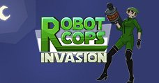 RobotCops Invasion